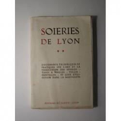 GILONNE Georges : Soieries de Lyon. Tome 2.