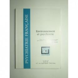 Revue psychiatrie française : Environnement et psychiatrie.