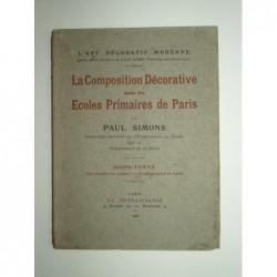 SIMONS Paul : La composition décorative dans les écoles primaires de Paris.