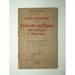 PERCHERON Maurice : Aide-mémoire pour la recherche des pannes des moteurs à explosion.