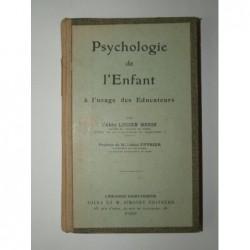 HENIN Lucien (Abbé) : Psychologie de l'enfant à l'usage des éducateurs.
