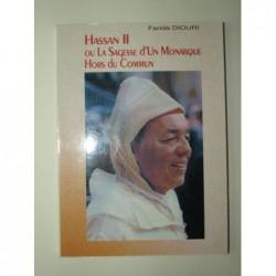 DIOURI Farida : Hassan II ou la sagesse d'un monarque hors du commun.