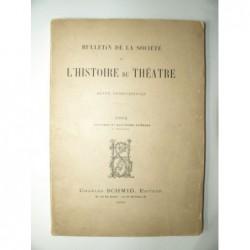 FUNCK-BRENTANO Frantz  etc... : Bulletin de la Société de l'Histoire du Théâtre. Numéro 3 et 4.
