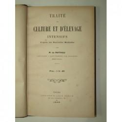 R. de Rotrou : Traité de culture et d'élevage intensifs d'après les nouvelles méthodes. Edition originale.