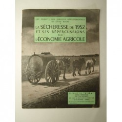 Services départementaux du Génie Rural : La sècheresse de 1952 et ses répercussions sur l'économie agricole.