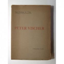 Réau Louis : Peter Vischer et la sculpture franconienne du XIV au XVIème siécle.