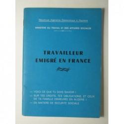 République Algérienne Démocratique et Populaire : Travailleur émigré en France.