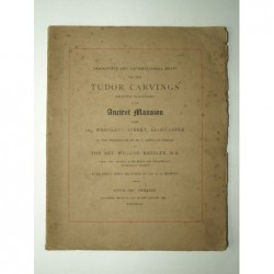 BAZELEY William : Descriptive and Archaeological Notes on Tudor Carvings.