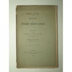 Rousset Raoul : Eloge de Chaix d'Est-Ange. EO. Envoi de l'auteur.