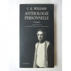Williams Charles Kenneth  : Anthologie personnelle. Poèmes.