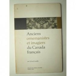 LAVALLEE Gérard : Anciens ornemanistes et imagiers du Canada français.