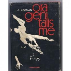 G. LEGMAN : Oragénitalisme. Techniques de l'amour oral.