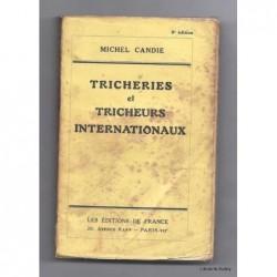 CANDIE Michel : Tricheries et tricheurs internationaux.