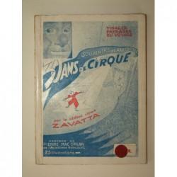 ZAVATTA : Souvenirs et anecdotes de 30 ans de cirque.