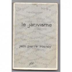 ROSNAY Jean-Pierre : Introduction à un nouveau système de pensée (Le Jarivisme). Edition originale.