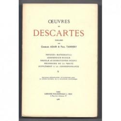 DESCARTES : Oeuvres de Descartes. Tome X.