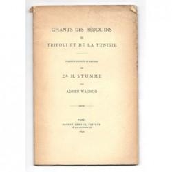 STUMME (Docteur) - WAGNON Adrien (traduction de) : Chants des Bédouins de Tripoli et de la Tunisie.