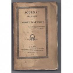 DESPREZ François-Alexandre : Journal d'un Officier de l'Armée d'Afrique. Complet de sa carte.
