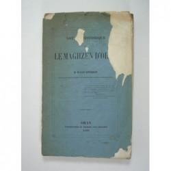 ESTHERHAZY Walsen (Colonel) : Notice historique sur le Maghzen d'Oran.