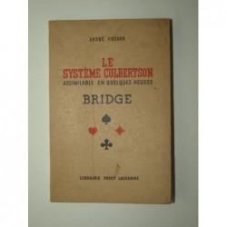 CHERON André : Le système Culbertson assimilable en quelques heures. Bridge