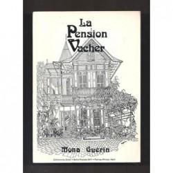 GUERON Mona : La Pension Vacher.