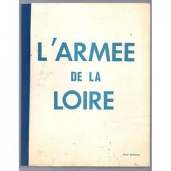 SERREAU René : L'Armée de la Loire.