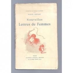 PREVOST Marcel : Nouvelles lettres de Femmes.