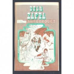 LORQUET Joël : Dram Zafra.