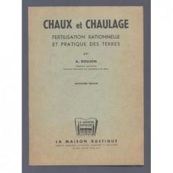 GOUJON A. : Chaux et chaulage. Fertilisation rationnelle et pratique des terres.