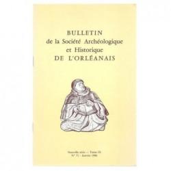 : Bulletin de la Société Archéologique et Historique de l'Orléanais. Nouvelle série. Tome IX.