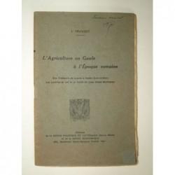 L. FRANCHET : L'Agriculture en Gaule à l'époque romaine.