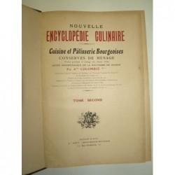 A. COLOMBIÉ  : Nouvelle encyclopédie culinaire. Cuisine et pâtisserie bourgeoise. Tome 2.