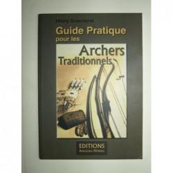 Hilary Greenland : Guide Pratique pour les Archers Traditionnels