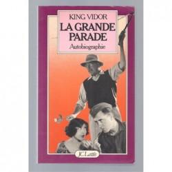 KING VIDOR : La grande parade. Autobiographie.