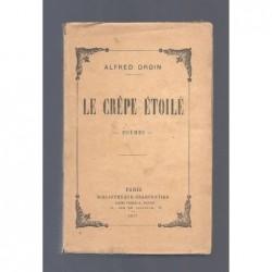 DROIN Alfred : Le Crêpe étoilé. 1914-1917. Poèmes. Edition originale.