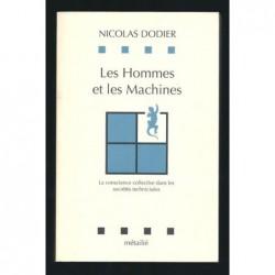 DODIER Nicolas : Les Hommes et les machines. La conscience collective dans les sociétés technisées.