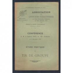 Gouvernement Militaire de Paris : Etude pratique du Tir de groupe.