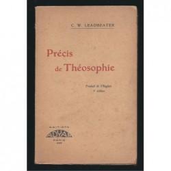 C.W. LEADBEATER : Précis de Théosophie.