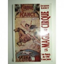 Rancy Jacques : La magie du cirque.