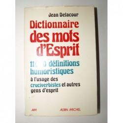 DELACOUR Jean : Dictionnaire des mots d'esprit.
