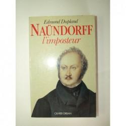 Dupland Edmond : Naundorff l'imposteur