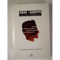 DREYFUS Jacques : Cris et écrits de Jean Maglione. Quartiers et cultures populaires face à la modernité et aux aménageur