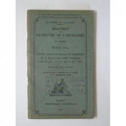 : Règlement de manoeuvre de l'artillerie titre VIIa...
