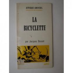 BESSET Jacques : La Bicyclette.