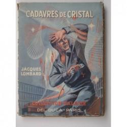 Lombard Jacques : Cadavres de cristal