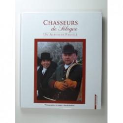 Aucante Pierre : Chasseurs de Sologne. Un Album de famille.