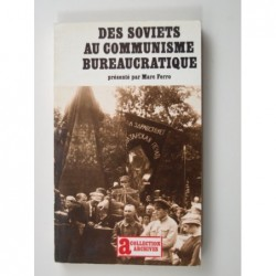 Ferro Marc : Des Soviets au communisme démocratique.