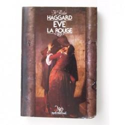 Haggard  H. Rider : Eve la rouge
