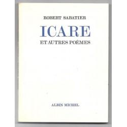 Sabatier Robert  : Icare et...