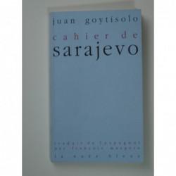Goytisolo Juan : Cahier de Sarajevo